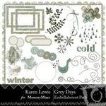 Grey Days Embellishment Pack-$2.99 (Karen Lewis)