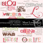 Must Love Blogs WordArt Pack-$1.99 (Ettes and Company by Fayette)