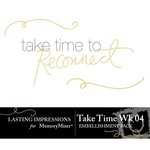 Take Time Wk 04 Embellishment Pack-$0.00 (Lasting Impressions)