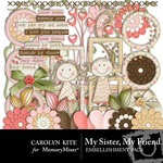 My Sister My Friend Embellishment Pack-$2.99 (Carolyn Kite)