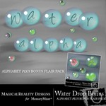 Water Drop Alphabet and Bonus Flair Pack-$0.99 (MagicalReality Designs)