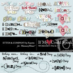 If My Heart Could Speak WordArt Pack-$1.50 (Ettes and Company by Fayette)
