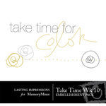 Take Time Wk 10 Embellishment Pack-$0.00 (Lasting Impressions)