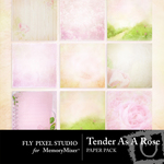Tender as a Rose Paper Pack-$3.99 (Fly Pixel Studio)