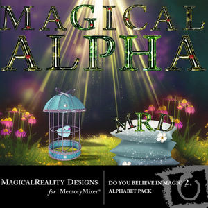 Do you believe in magic 2 alpha medium