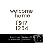 Welcome Home Alphabet Pack-$0.99 (Karen Lewis)