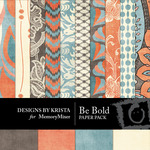 Be Bold Paper Pack-$3.99 (Designs by Krista)