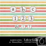 Life Is Good Alphabet Pack-$0.99 (Karen Lewis)