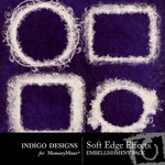 Soft Edge Effects-$1.99 (Indigo Designs)
