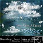 Dream a Little Dream WordArt Pack-$2.49 (MagicalReality Designs)