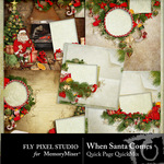 When Santa Comes Quick Page QuickMix-$3.49 (Fly Pixel Studio)
