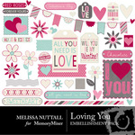 Loving You Embellishment Pack-$2.99 (Melissa Nuttall)