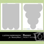 Banner Project Patterns-$0.99 (Lasting Impressions)