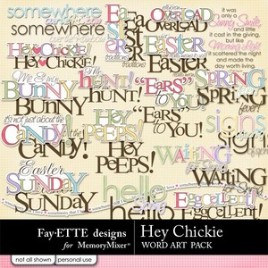 Hey chickie wordart medium