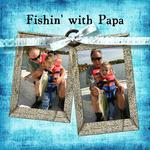 Fishin with PaPa (sigmakap95)