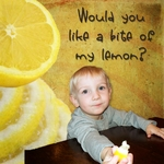 Would you like a lemon? (wncmtnlady)