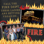 Setting Vegas on FIRE! (jonyce)