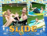 Slip-n-slide (scrapchamp13)